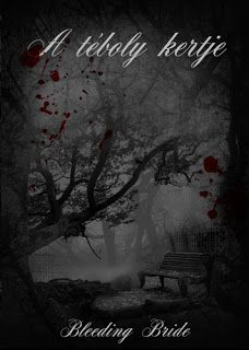 Adri könyvmoly könyvei: Bleeding Bride A téboly kertje