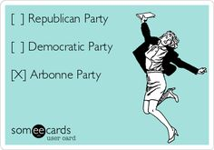[ ] Republican Party [ ] Democratic Party [X] Arbonne Party | Reminders Ecard