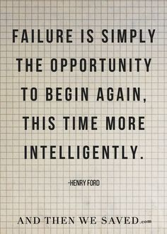"""Failure is simply t"