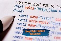 2017'de Hangi Meta Etiketleri Kullanımdan Kalktı, Hangileri Kullanılmalıdır?
