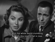 That's usually how it works... (Casablanca)