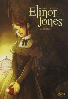 Elinor Jones Tome 1 Le Bal d'hiver