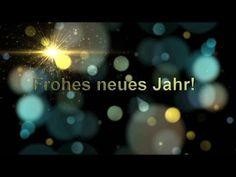 Frohes neues Jahr 2018 - Ich wünsche Dir eine Hand die Dich festhält, 1000 ✨die Dir den Weg erhellen - YouTube