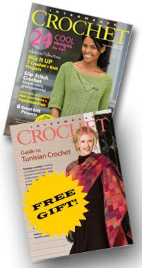 I still really would love a Subscription to Interweave Crochet Magazine. About $24/yr - try code TAKE20 for  20% discount