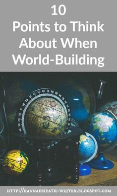 Hannah Heath: 10 Points to Think About When World-Building