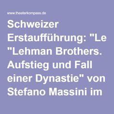 """Schweizer Erstaufführung: """"Lehman Brothers. Aufstieg und Fall einer Dynastie"""" von Stefano Massini im Luzerner Theater"""