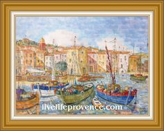 Decorate and Enjoy your Home with Provencal Fine artwork with Original Marina	(La 	Ponche Saint-Tropez) by renowned French Artist Philippe GIRAUDO. 	www.livelifeprovence.com #llprovence