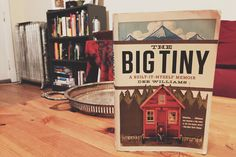 The Big Tiny by Dee Williams Tomato Vine, Vines, Reading, Big, Books, Vintage, Libros, Book, Reading Books
