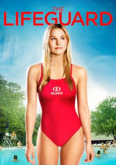 """The Reel Life of Real Life: """"The Lifeguard"""" (2013)"""