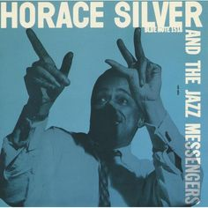 Horace Silver And the Jazz Messengers Blue Note 1518 1956