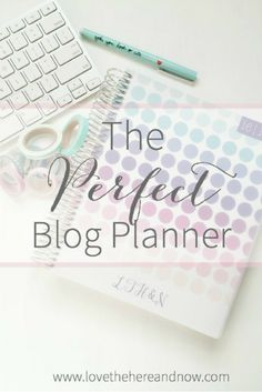 The Perfect Blog Planner, Plum Paper Designs, Organization, Planners, Blog Planners