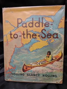 Paddle-to-the-Sea 1959 by Holling C Holling