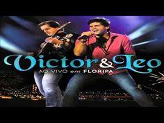 VICTOR E LEO CD COMPLETO AO VIVO EM FLORIPA! Adoro!