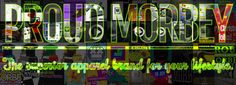 Glamor, neon, urban jungle, adventure, style. We have some great times together, guys. Stay tuned for more apparel, more shirts, more pants, more accessories, more bags, more all. Greetings to our Proud Morbey gang.