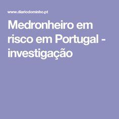 Medronheiro em risco em Portugal - investigação