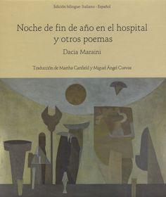 Noche de fin de año en el hospital y otros poemas / Dacia Maraini ; tradución de Margarita Canfield y Miguel Ángel Cuevas http://fama.us.es/record=b2656427~S5*spi