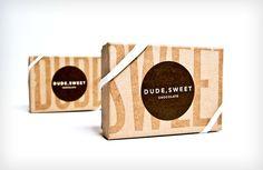 //dude, sweet - chocolate