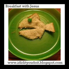 I Did It - You Do It: Breakfast with Jesus