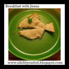 I Did It - You Do It: Breakfast with Jesus