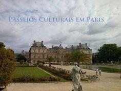 Passeios Culturais em Paris: O estranho encontro no Jardim de Luxemburgo