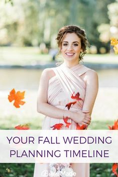 How to plan your fall wedding. Your full fall wedding planning timeline