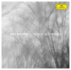 "Deutsche Grammophon on Twitter: ""Do you know @maxrichtermusic's earlier albums? Discover 'Blue Notebooks' on ""Retrospective"": https://t.co/TYYKYAK8yJ https://t.co/TcpR565bZD"""