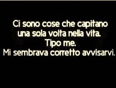 Best Quotes, Love Quotes, Funny Quotes, Italian Humor, Italian Phrases, Important Quotes, I Hate My Life, Tumblr Quotes, Motivational Words