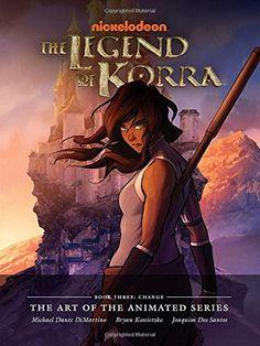 Amazon.fr - The Legend of Korra: The Art of the Animated Series Book Three: Change - Konietzko Dimartino, Bryan Konietzko - Livres