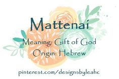 The 1312 best ws characters a rose by any other name images on baby boy name mattenai meaning gift of god origin hebrew negle Image collections