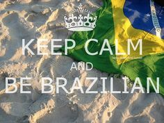 Find images and videos about brazil, brasil and keep calm on We Heart It - the app to get lost in what you love. Visit Brazil, Keep Calm Signs, Portuguese Culture, Rio Grande Do Sul, World Cup 2014, Largest Countries, Neymar Jr, South America, At Least