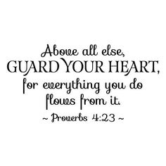 Guard Your Heart Wall Quotes Decal Faith Religious Reminders Christian Inspirational Vinyl Decal Faithful Church Scripture Proverbs 4:23
