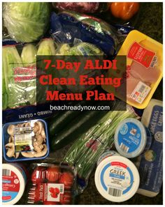 7-Day ALDI Clean Eating Menu Plan - Who says eating healthy has to cost a lot? Not me!!