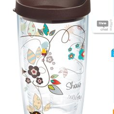 Tervis cup, I love these things! & I want this one :)