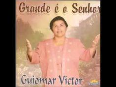 GUIOMAR VICTOR (Grande é o Senhor)  CD Completo
