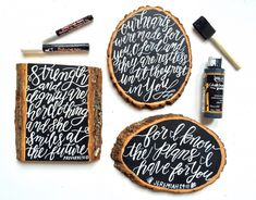 Hand Lettering on Wood Slice Cuts with Chalkboard Paint and pen by Chiara Marie Letters