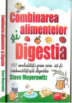 Title Slide of Combinarea-alimentelor-si-digestia-steve-meyerowitz Natural Sleep Remedies, Natural Health Remedies, Herbal Remedies, Natural Health Tips, Health Trends, Health Department, Healthier You, Health Education, Stevia