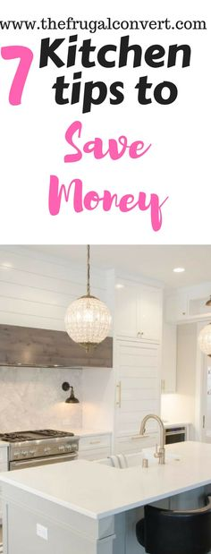 7 Kitchen Tips for Busy Moms to Save Time and Money Each Week #timesaving #kitchenhacks #hacks #savemoney #kitchen