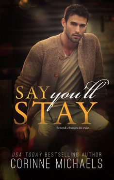 Descargar o leer en línea Say You'll Stay Libro Gratis (PDF ePub - Corinne Michaels, From New York Times Bestseller, Corinne Michaels, comes a new standalone second chance romance. One word. Usa Today, Books To Read, My Books, Free Books, Easy Yoga, Contemporary Romance Books, Book Review Blogs, English, Romance Novels