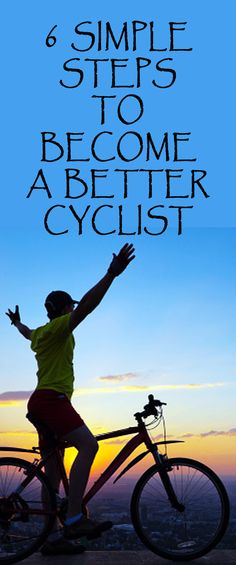 .6 simple steps to become a better cyclist! #cycling #cyclingtips #cyclingadvice #bike #bicycle