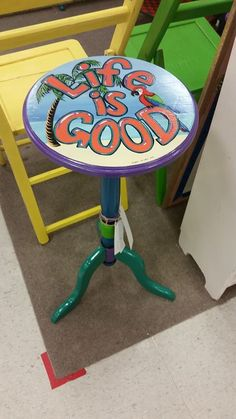 Life Is Good painted table, beach decor, painted furniture, available for sale today at Treasure Trove, Hudson, Fl. - SOLD