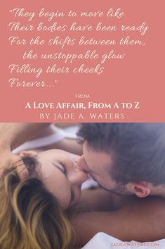 A Love Affair, From A to Z—ebook out 4/24/18! https://www.amazon.com/Love-Affair-Z-Jade-Waters-ebook/dp/B07C1SPWRK
