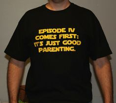 Episode IV Comes First: It's Just Good Parenting