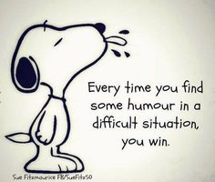 Every time you find some humor in a difficult situation, you win. Charlie Brown, Charlie Sheen, Quotable Quotes, Funny Quotes, Great Quotes, Me Quotes, Inspirational Quotes, Humour Quotes, Cartoon Quotes