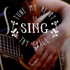 Tune my heart to sing Thy Grace Praise The Lords, Praise And Worship, Worship Quotes, Worship God, Bible Verses Quotes, Scriptures, Faith Quotes, Give Me Jesus, In Christ Alone