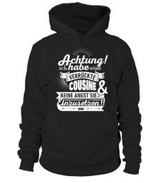 LIMITED EDITION! VERRÜCKTE COUSINE! Geschenk!  #nephew #nephewshirts #giftfornephew #niece #nieceshirts #giftforniece #family #hoodie #ideas #image #photo #shirt #tshirt #sweatshirt #tee #gift #perfectgift #birthday #Christmas