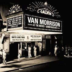 Van Morrison: Someone Like You Want to see him before he doesn't do  Concerts anymore.