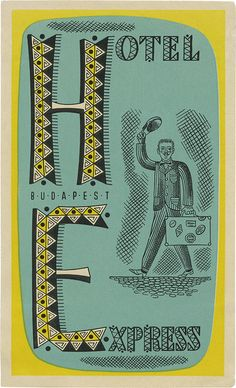 Hotel Express, Budapest - luggae label. Designer David Pearson has the most extraordinary collection of these little gems on his flickr stream: davidgeorgepearson