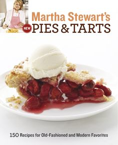 Martha Stewart's Pies & Tarts    #marthastewart #pies
