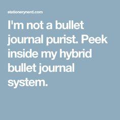 I'm not a bullet journal purist. Peek inside my hybrid bullet journal system.
