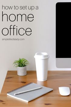 Simple guidelines for when you're setting up your own home office